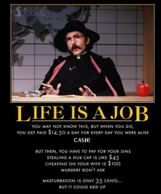 Father-Guido-Sarducci LIFE IS A JOB